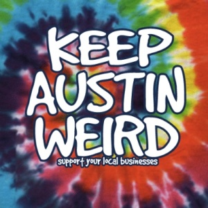 MRW Consulting - Why Keeping Things Weird is Good Marketing - keepaustinweird